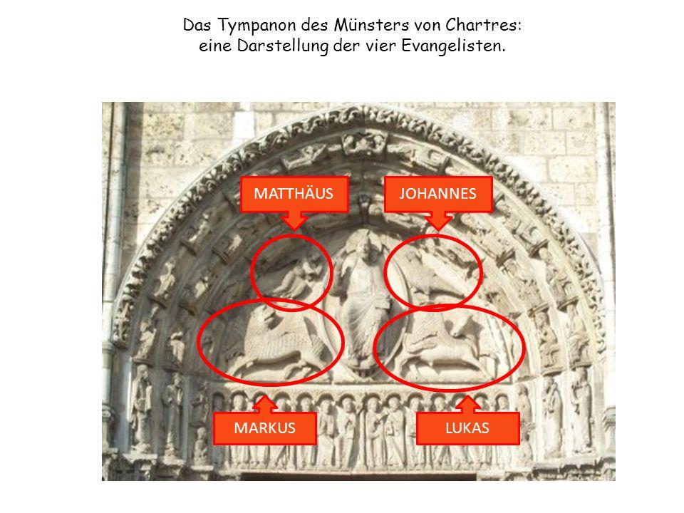 Das Tympanon des Münsters von Chartres: eine Darstellung der vier Evangelisten.