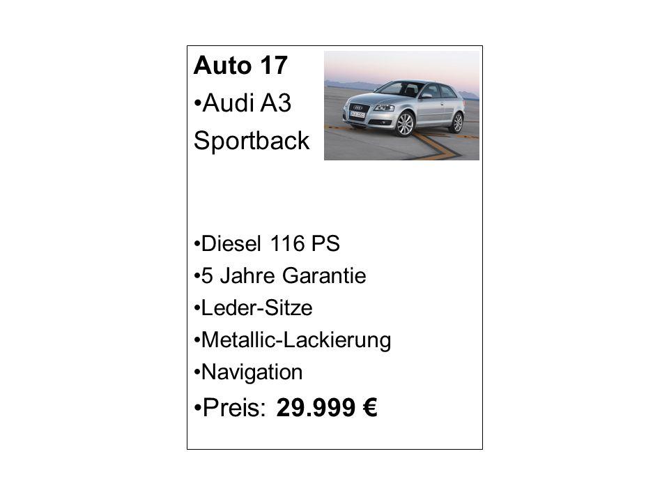 Auto 17 Audi A3 Sportback Diesel 116 PS 5 Jahre Garantie Leder-Sitze Metallic-Lackierung Navigation Preis: 29.999