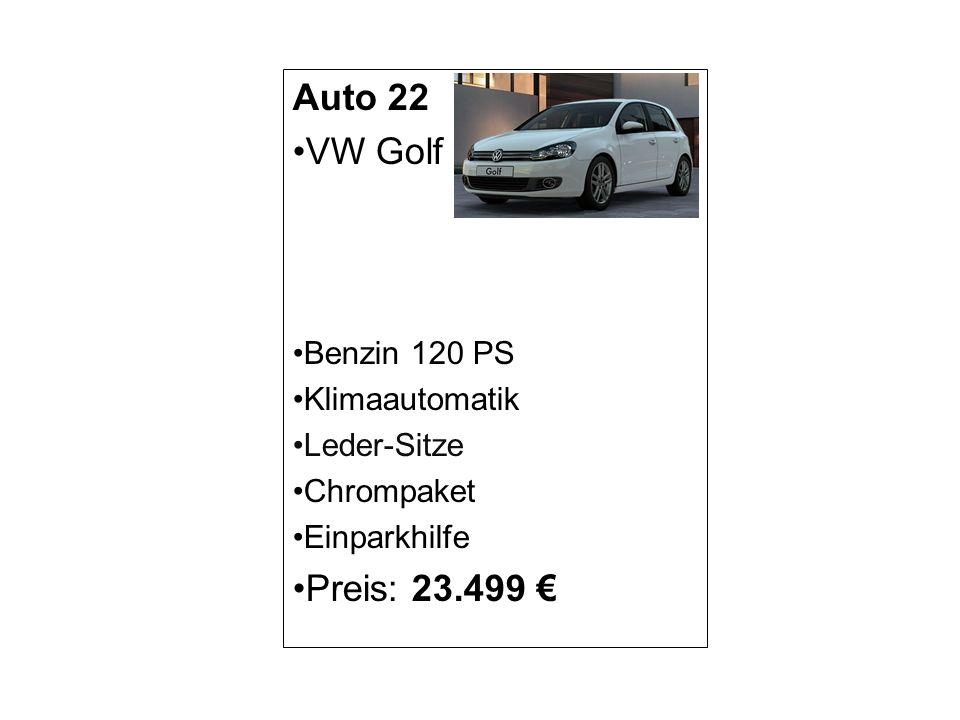 Auto 22 VW Golf Benzin 120 PS Klimaautomatik Leder-Sitze Chrompaket Einparkhilfe Preis: 23.499