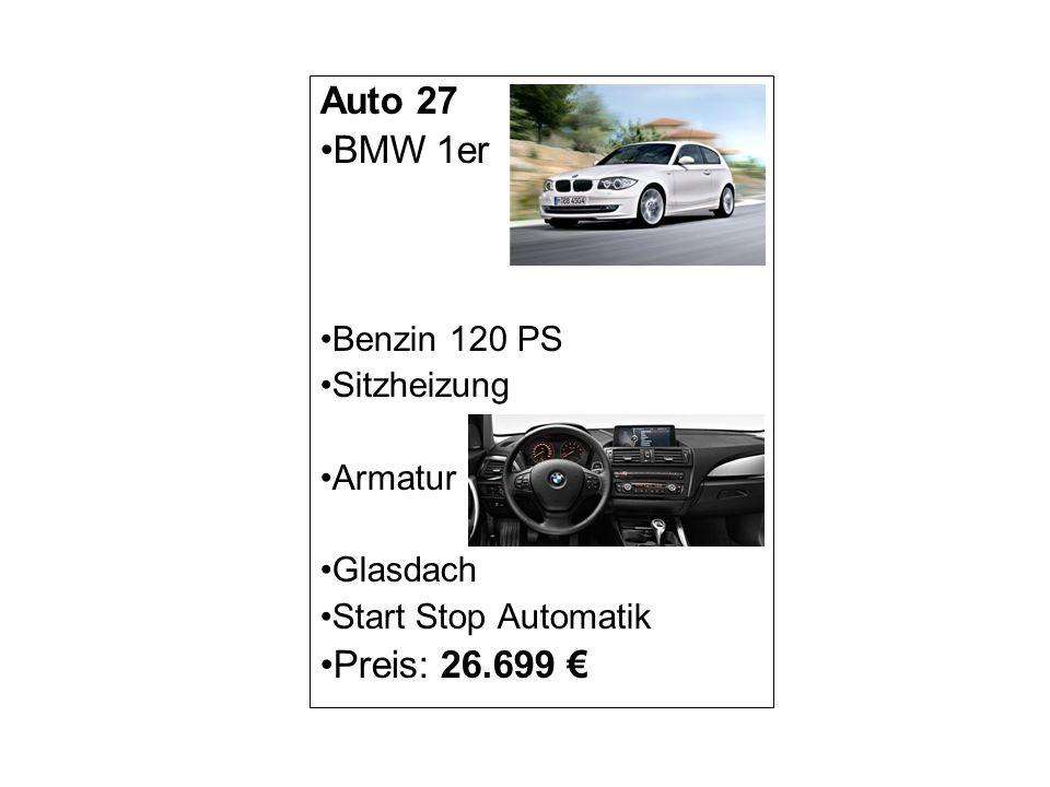 Auto 27 BMW 1er Benzin 120 PS Sitzheizung Armatur Glasdach Start Stop Automatik Preis: 26.699