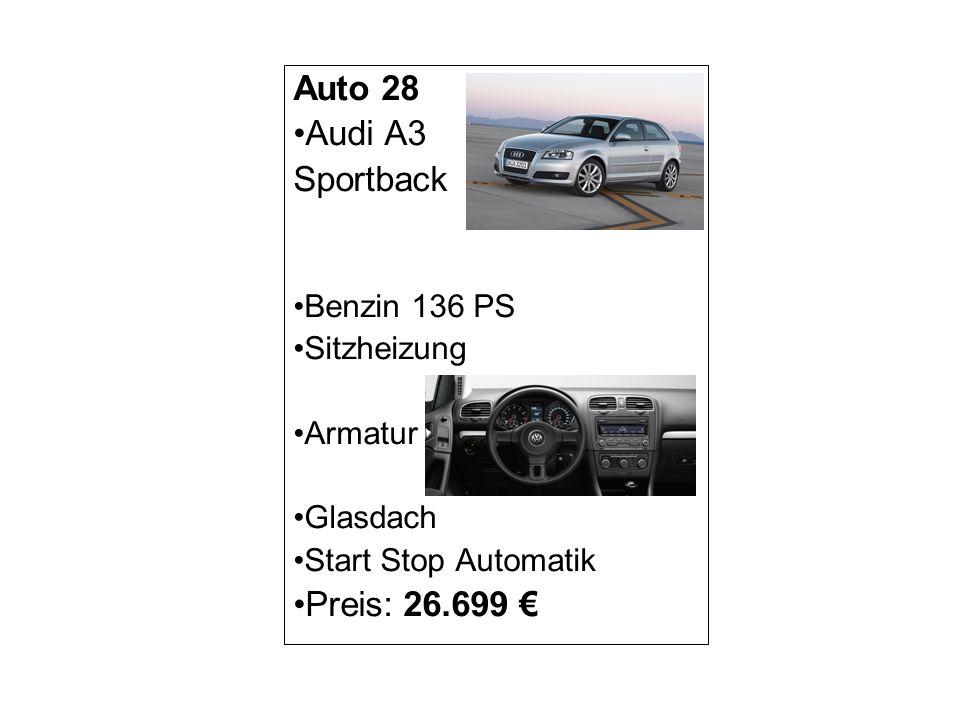 Auto 28 Audi A3 Sportback Benzin 136 PS Sitzheizung Armatur Glasdach Start Stop Automatik Preis: 26.699
