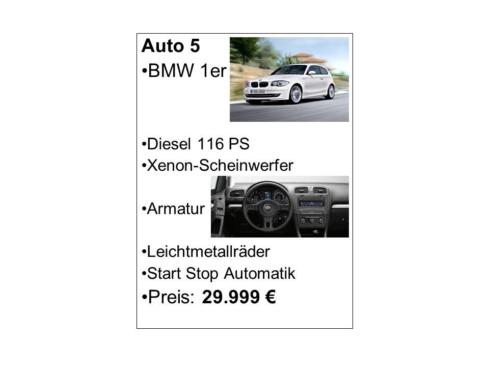 Auto 6 BMW 1er Benzin 136 PS Klimaautomatik Armatur Chrompaket Start Stop Automatik Preis: 26.699