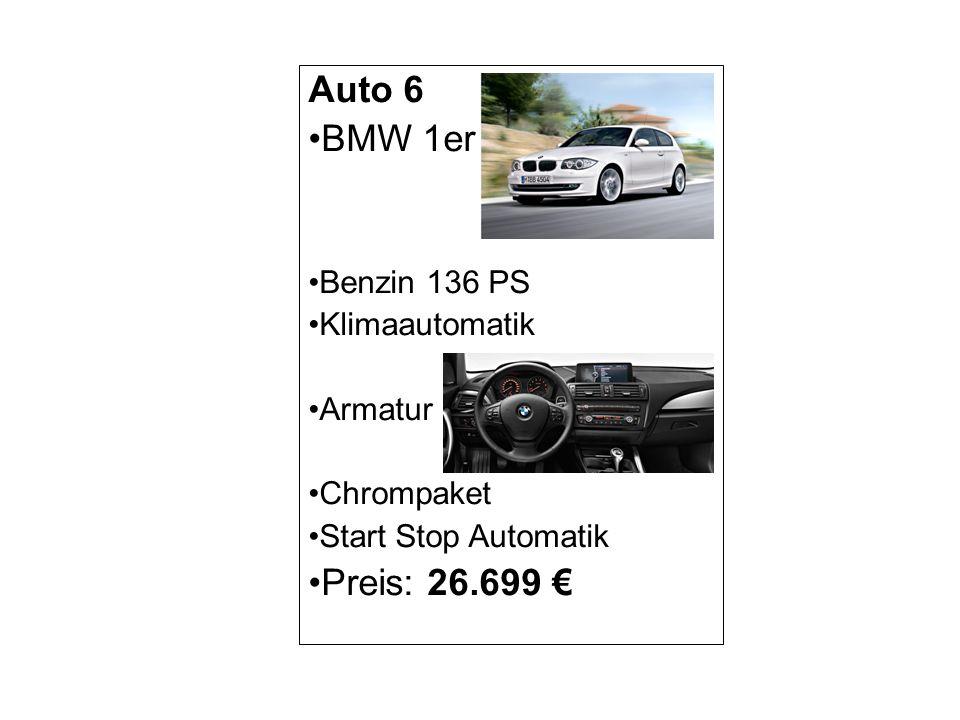Auto 7 BMW 1er Diesel105 PS Klimaautomatik Armatur Metallic-Lackierung Tempomat Preis: 20.000