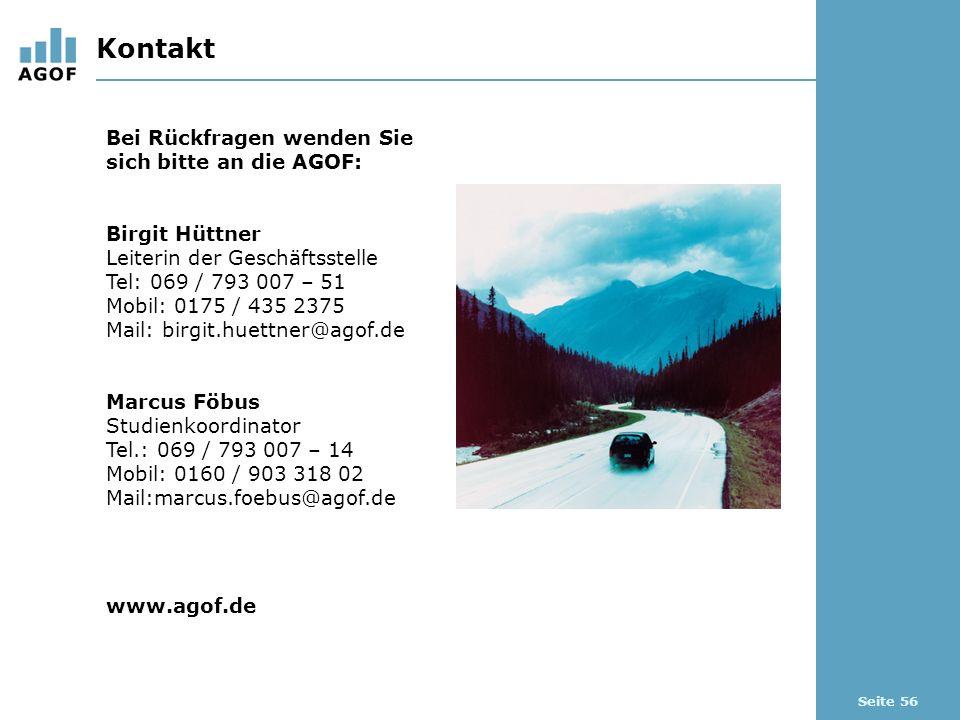 Seite 56 Kontakt Bei Rückfragen wenden Sie sich bitte an die AGOF: Birgit Hüttner Leiterin der Geschäftsstelle Tel: 069 / 793 007 – 51 Mobil: 0175 / 4
