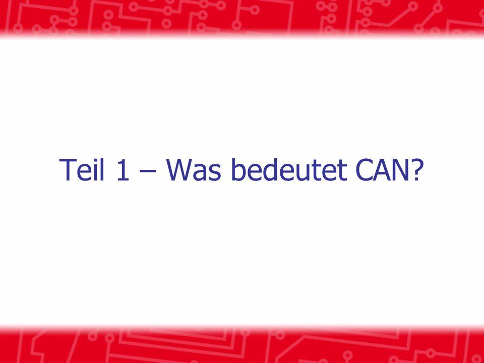 Teil 1 – Was bedeutet CAN?