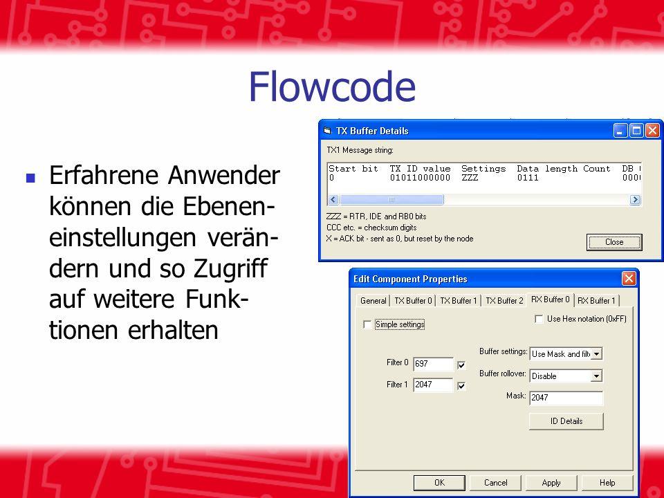 Flowcode Erfahrene Anwender können die Ebenen- einstellungen verän- dern und so Zugriff auf weitere Funk- tionen erhalten
