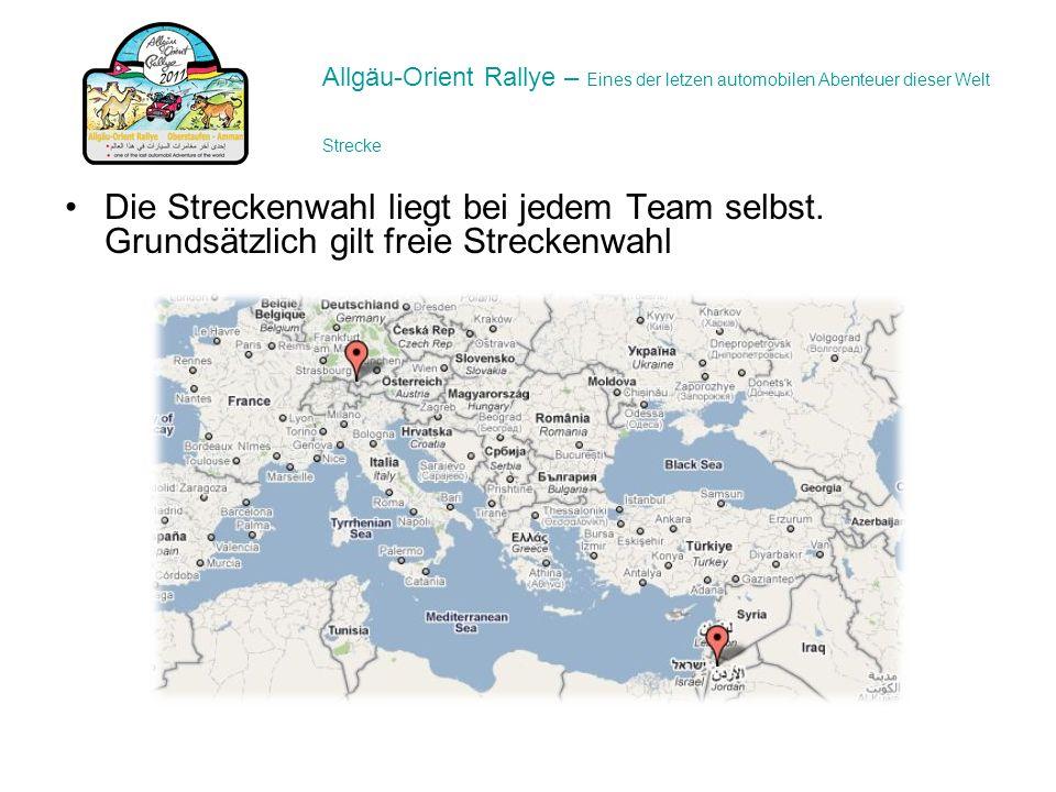 Die Streckenwahl liegt bei jedem Team selbst. Grundsätzlich gilt freie Streckenwahl Allgäu-Orient Rallye – Eines der letzen automobilen Abenteuer dies