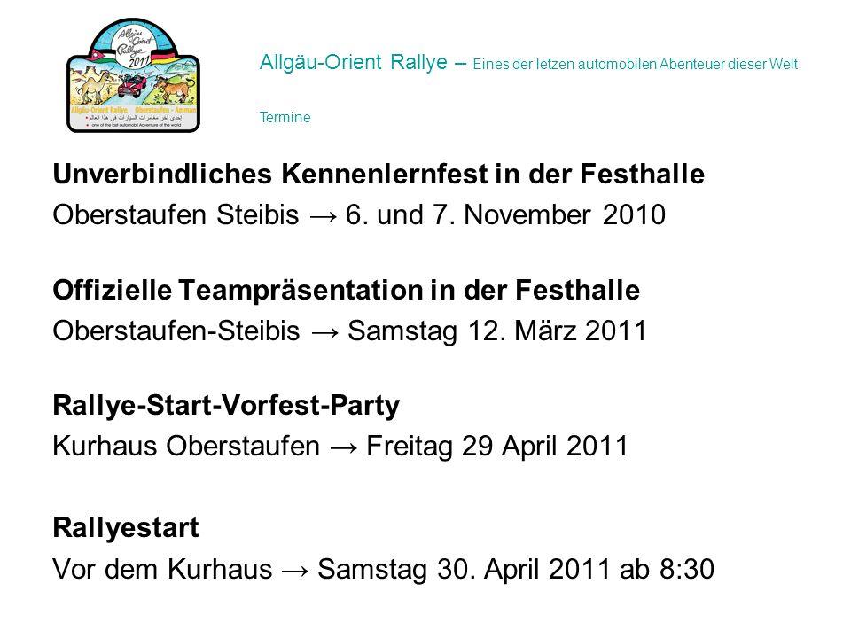 Unverbindliches Kennenlernfest in der Festhalle Oberstaufen Steibis 6. und 7. November 2010 Offizielle Teampräsentation in der Festhalle Oberstaufen-S