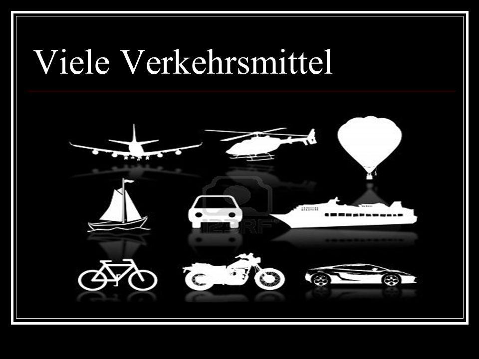 Viele Verkehrsmittel