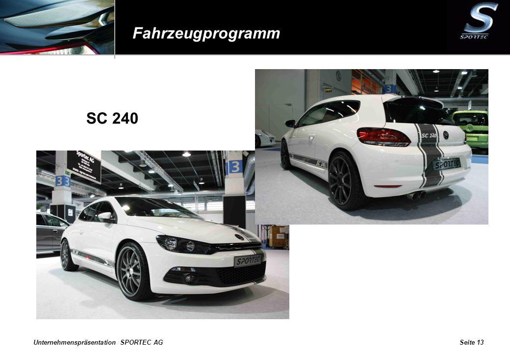 Unternehmenspräsentation SPORTEC AGSeite 13 Fahrzeugprogramm SC 240