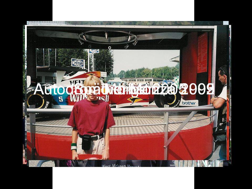 Autodromo di Monza 1999Autodromo di Monza 2002Autodromo di Monza 2003Autodromo di Monza 2005Spätherbst 2005Morgen