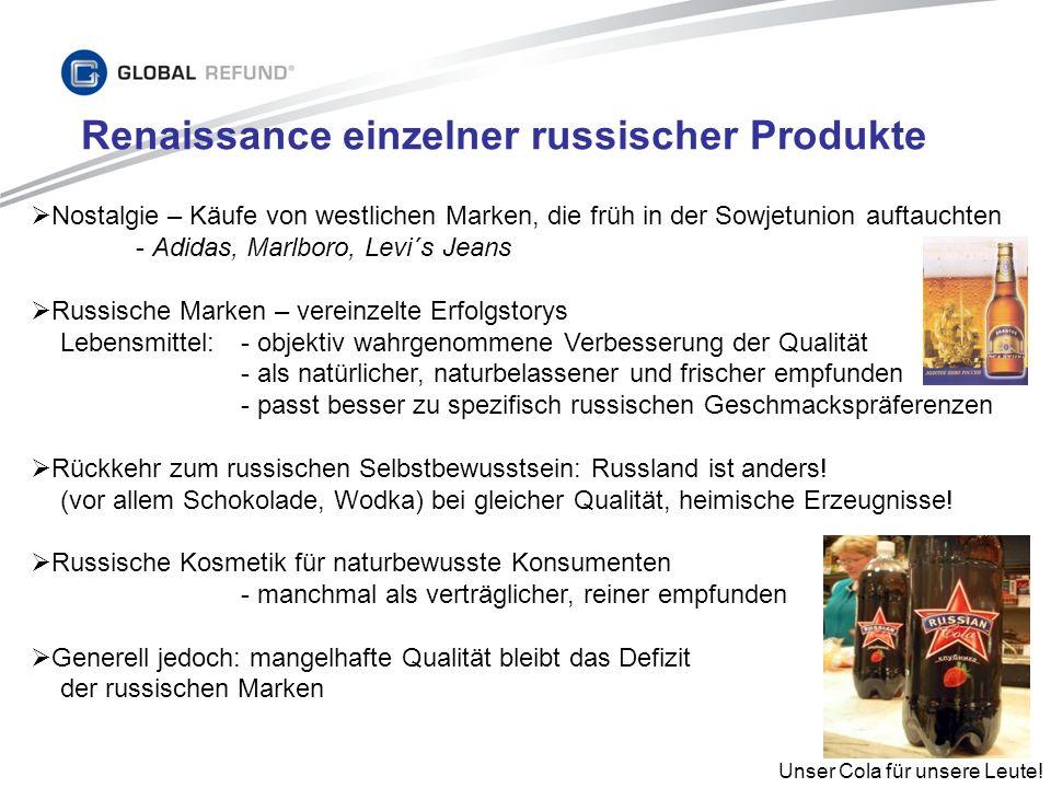 Renaissance einzelner russischer Produkte Nostalgie – Käufe von westlichen Marken, die früh in der Sowjetunion auftauchten - Adidas, Marlboro, Levi´s
