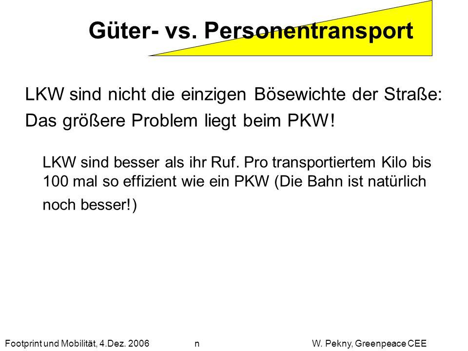 LKW sind nicht die einzigen Bösewichte der Straße: Das größere Problem liegt beim PKW! LKW sind besser als ihr Ruf. Pro transportiertem Kilo bis 100 m