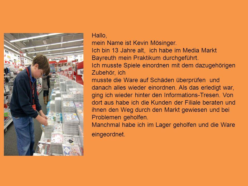 Hallo, mein Name ist Kevin Mösinger.