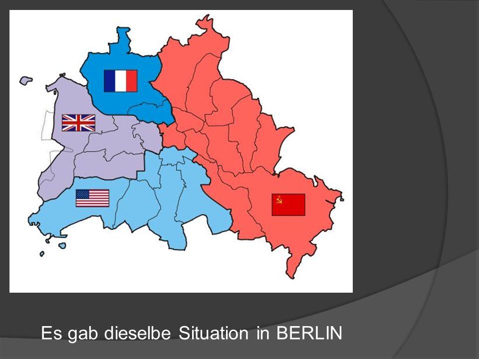 Es gab dieselbe Situation in BERLIN