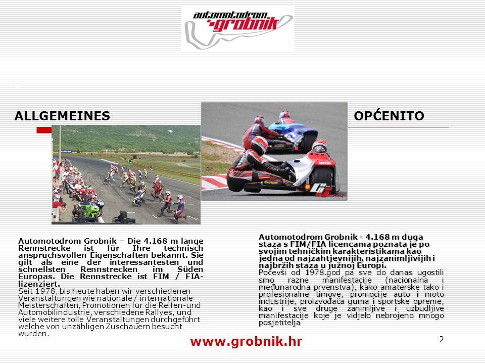 3 : Bis zum Jahr 1990, wurden 13 Motorrad Grand- Prixs in Folge auf dem Automotodrom Grobnik durchgeführt.