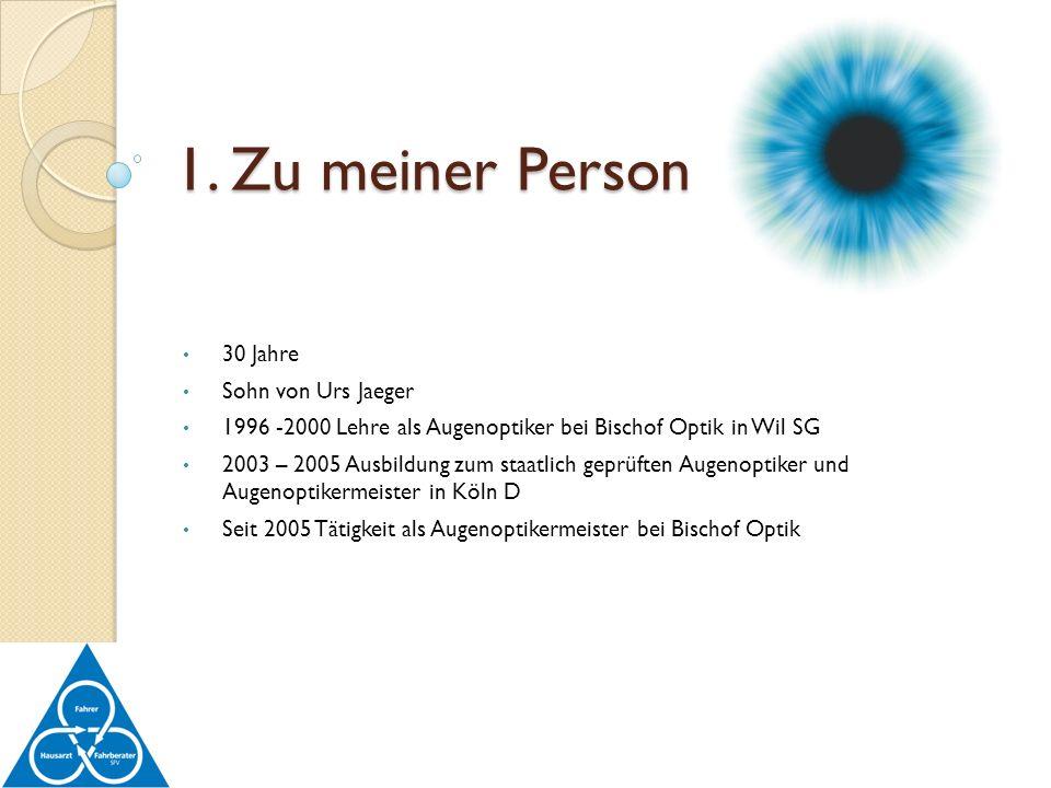 30 Jahre Sohn von Urs Jaeger 1996 -2000 Lehre als Augenoptiker bei Bischof Optik in Wil SG 2003 – 2005 Ausbildung zum staatlich geprüften Augenoptiker