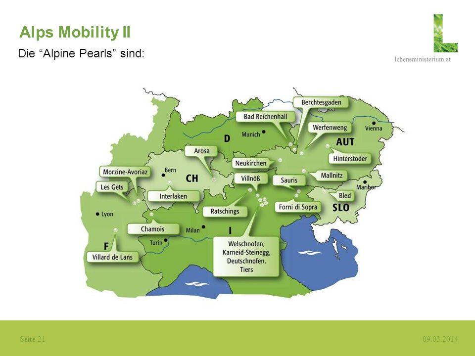 Seite 21 09.03.2014 Alps Mobility II Die Alpine Pearls sind: