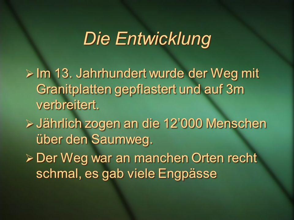 Teufelsbrücke und Twärrenbrücke 2 Brücken waren nötig, um die Schöllenen zu überwinden: die Twärrenbrücke und die Teufelsbrücke