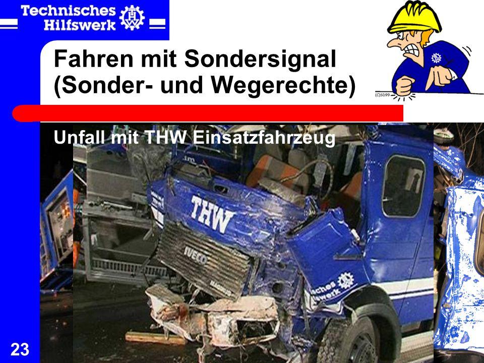 23 Fahren mit Sondersignal (Sonder- und Wegerechte) Unfall mit THW Einsatzfahrzeug