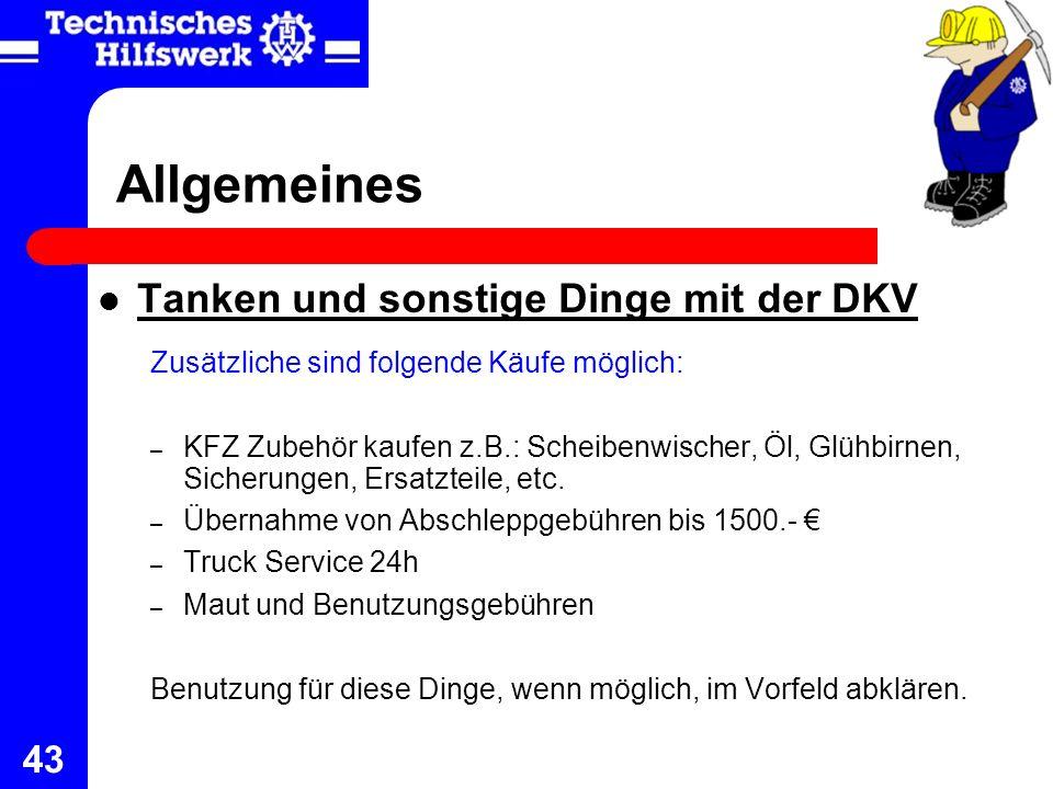 43 Allgemeines Tanken und sonstige Dinge mit der DKV Zusätzliche sind folgende Käufe möglich: – KFZ Zubehör kaufen z.B.: Scheibenwischer, Öl, Glühbirn