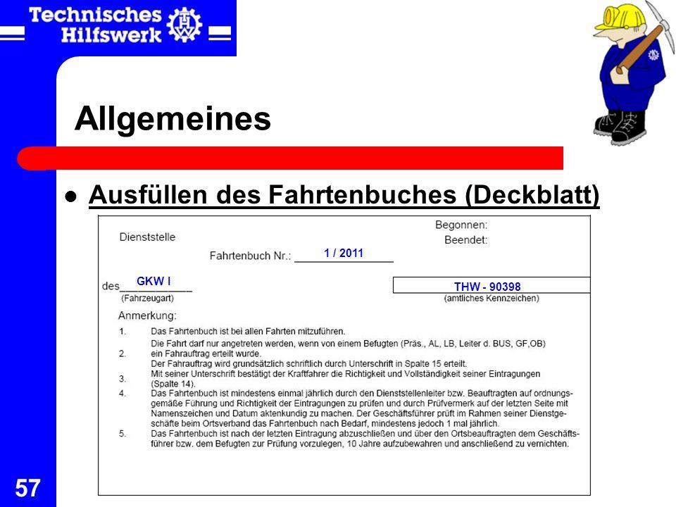 57 Allgemeines Ausfüllen des Fahrtenbuches (Deckblatt) 1 / 2011 GKW I THW - 90398