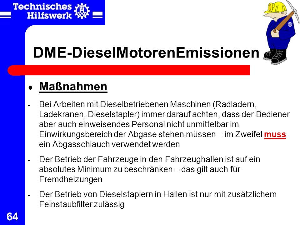 64 DME-DieselMotorenEmissionen Maßnahmen - Bei Arbeiten mit Dieselbetriebenen Maschinen (Radladern, Ladekranen, Dieselstapler) immer darauf achten, da