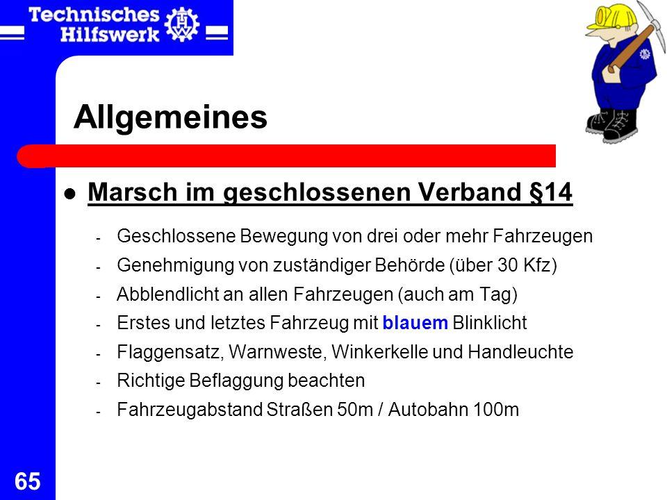 65 Allgemeines Marsch im geschlossenen Verband §14 - Geschlossene Bewegung von drei oder mehr Fahrzeugen - Genehmigung von zuständiger Behörde (über 3