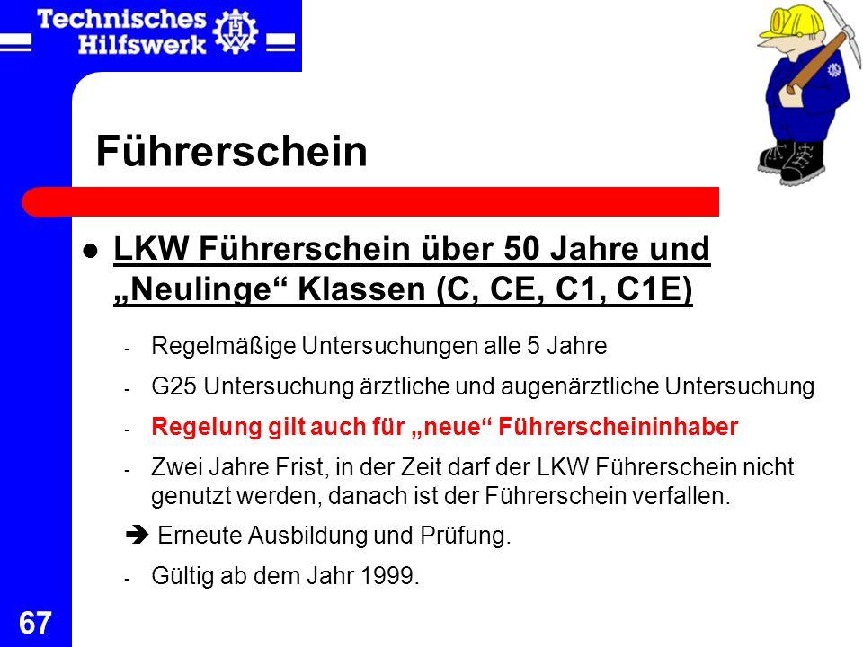 67 Führerschein LKW Führerschein über 50 Jahre und Neulinge Klassen (C, CE, C1, C1E) - Regelmäßige Untersuchungen alle 5 Jahre - G25 Untersuchung ärzt