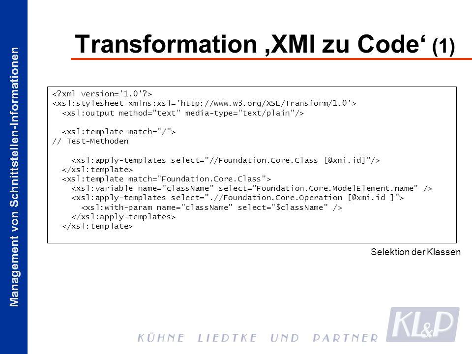 Management von Schnittstellen-Informationen Transformation XMI zu Code (1) // Test-Methoden Selektion der Klassen