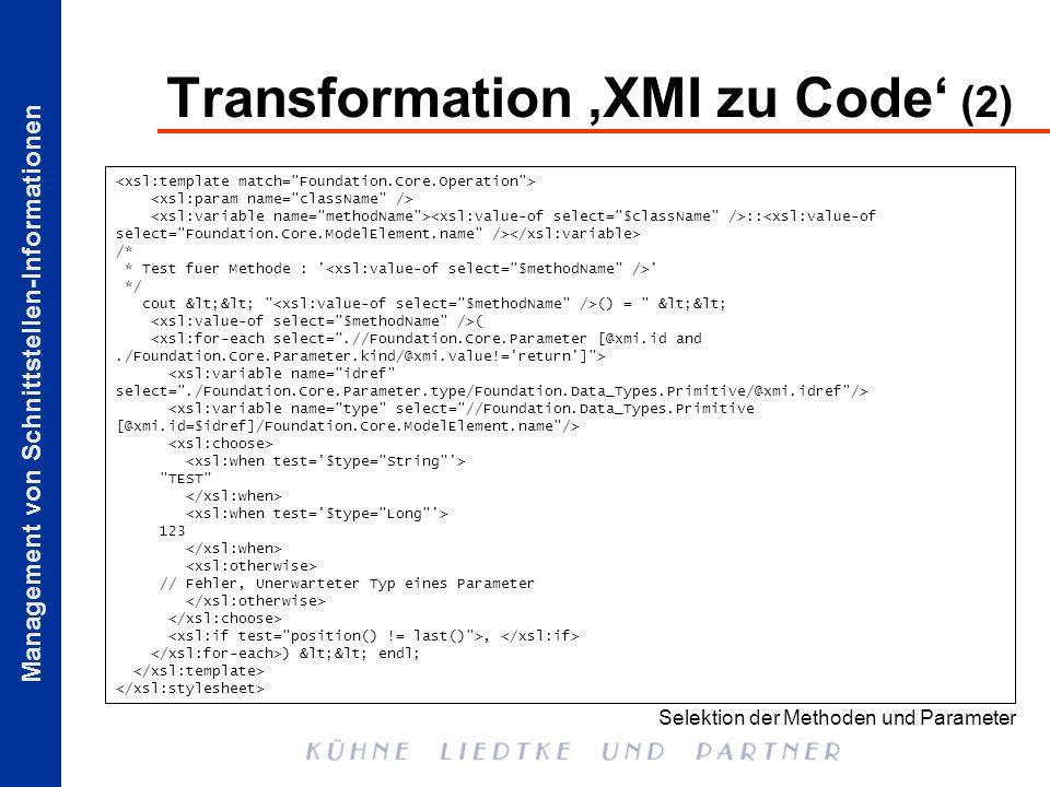 Management von Schnittstellen-Informationen Transformation XMI zu Code (2) :: /* * Test fuer Methode : ' ' */ cout <<