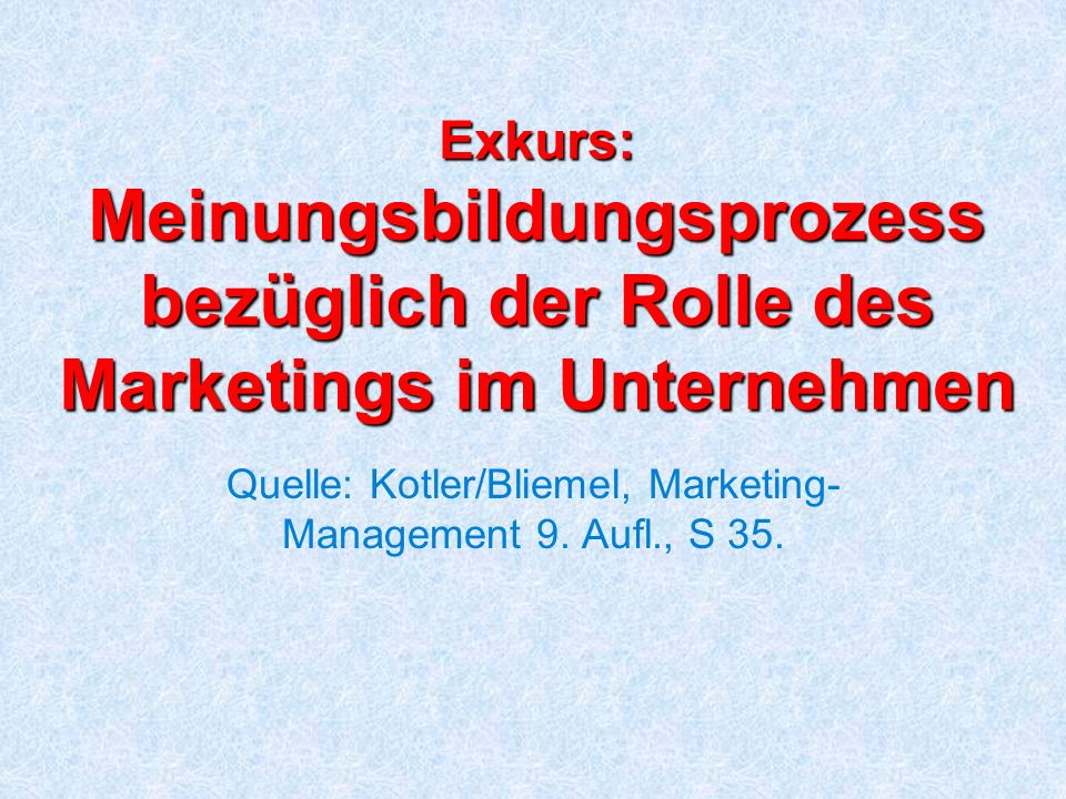 5 Marketing als gleichrangige Funktion