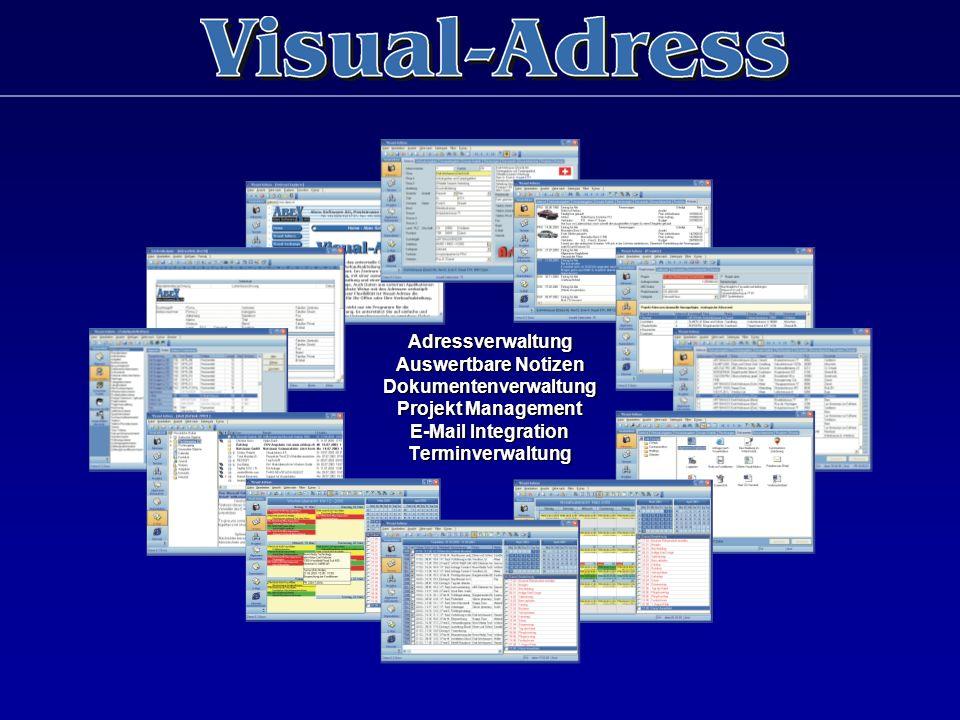 Adressverwaltung Auswertbare Notizen Dokumentenverwaltung Projekt Management E-Mail Integration Terminverwaltung