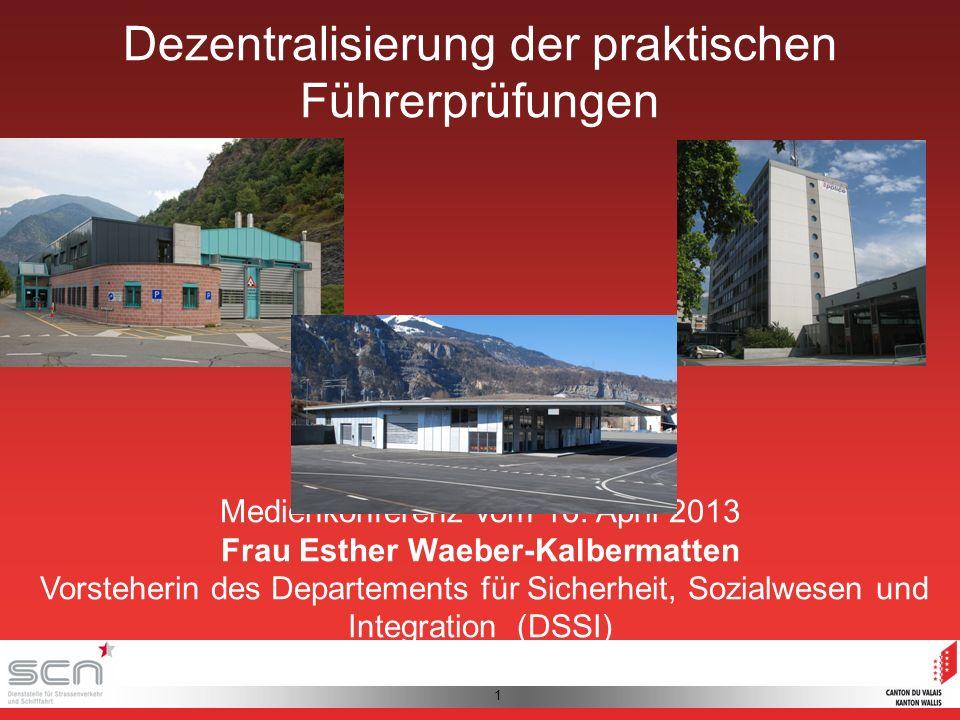 1 Dezentralisierung der praktischen Führerprüfungen Medienkonferenz vom 16.