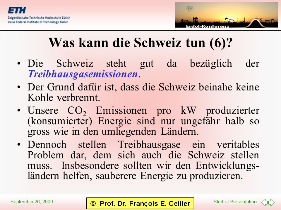 Start of Presentation September 26, 2009 Was kann die Schweiz tun (6).