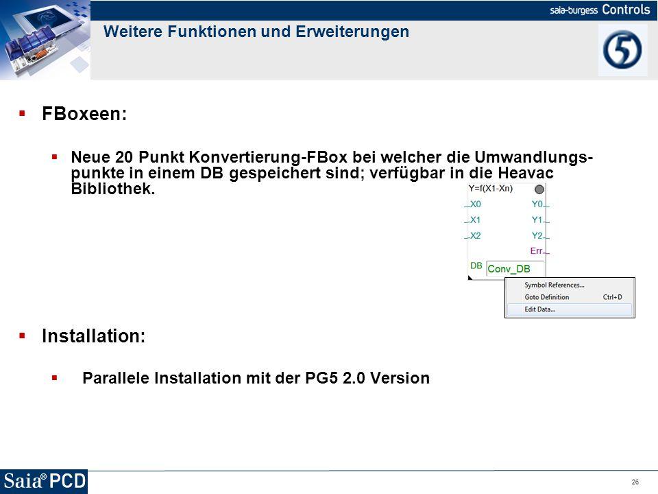 26 FBoxeen: Neue 20 Punkt Konvertierung-FBox bei welcher die Umwandlungs- punkte in einem DB gespeichert sind; verfügbar in die Heavac Bibliothek. Ins