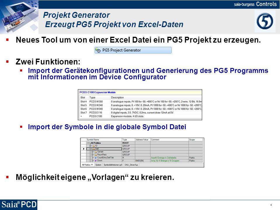 4 Neues Tool um von einer Excel Datei ein PG5 Projekt zu erzeugen. Zwei Funktionen: Import der Gerätekonfigurationen und Generierung des PG5 Programms