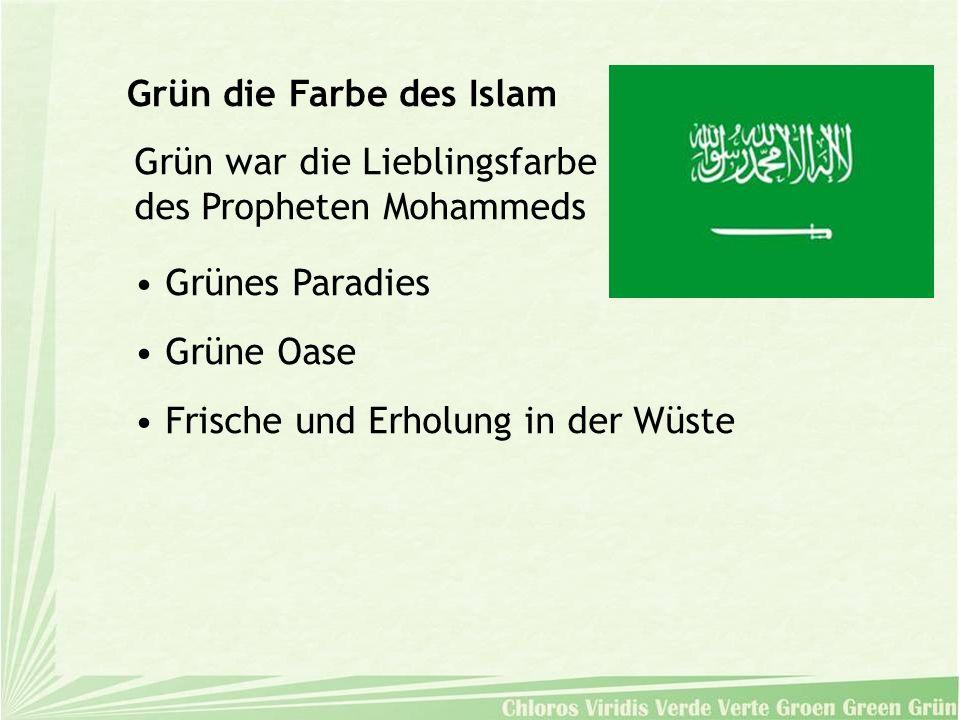 Grün die Farbe des Islam Grün war die Lieblingsfarbe des Propheten Mohammeds Grünes Paradies Grüne Oase Frische und Erholung in der Wüste