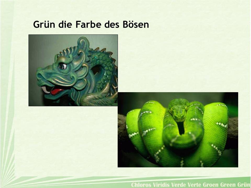 Grün die Farbe des Bösen