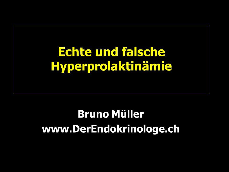 Echte und falsche Hyperprolaktinämie Bruno Müller www.DerEndokrinologe.ch