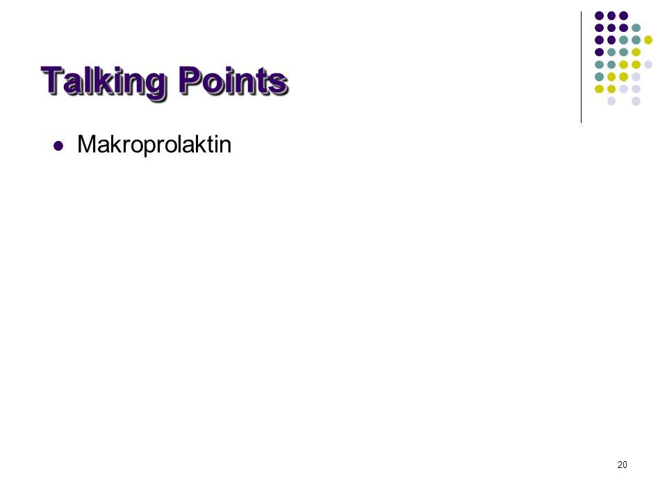20 Talking Points Makroprolaktin