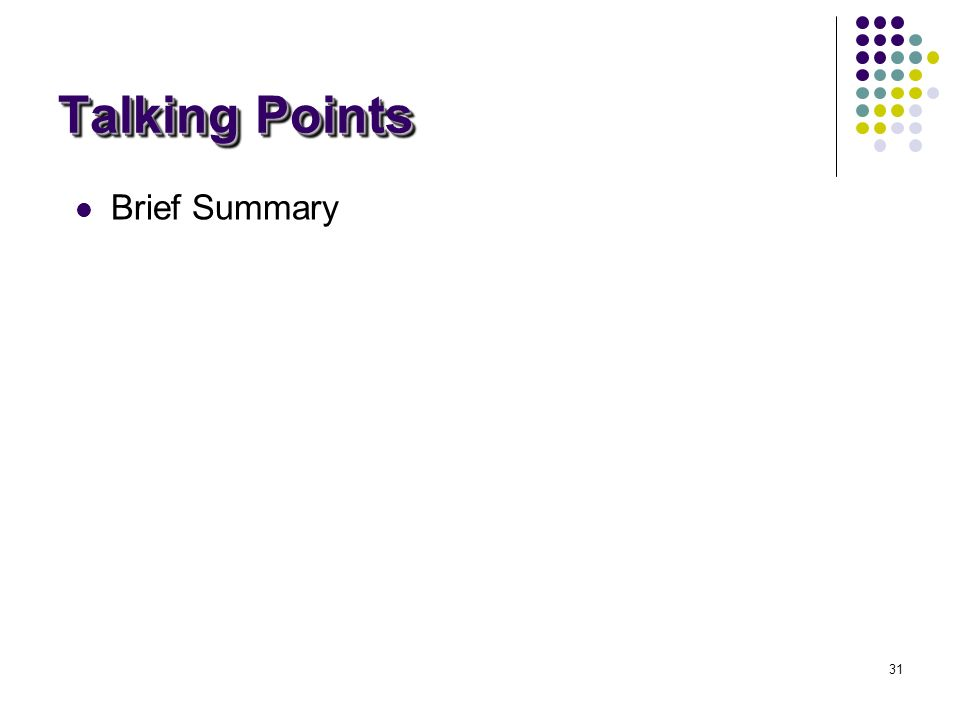 31 Talking Points Brief Summary