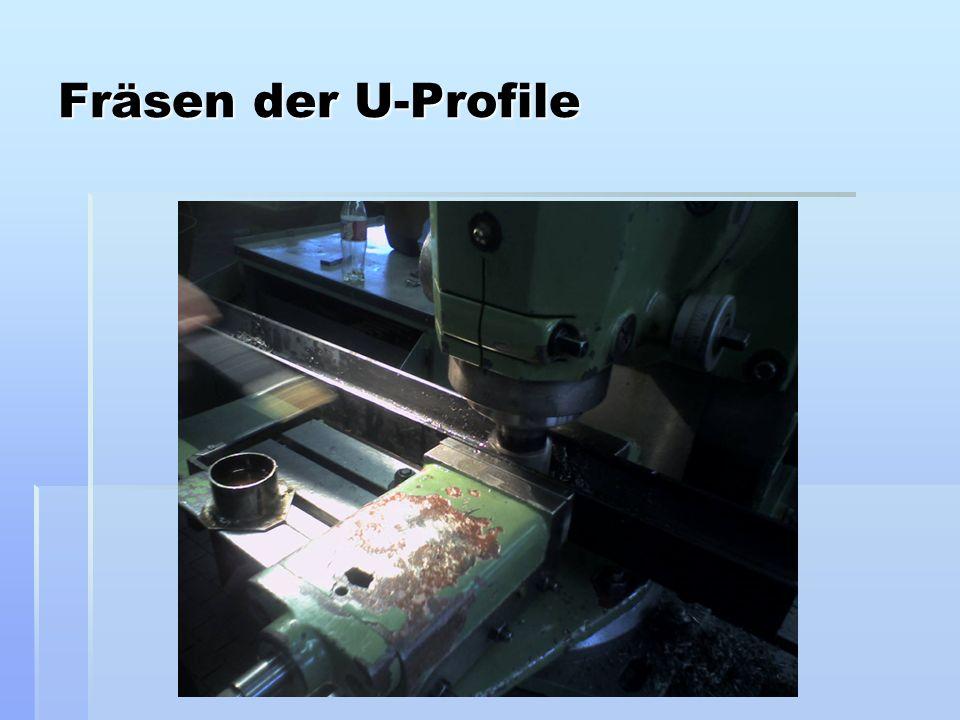 Fräsen der U-Profile