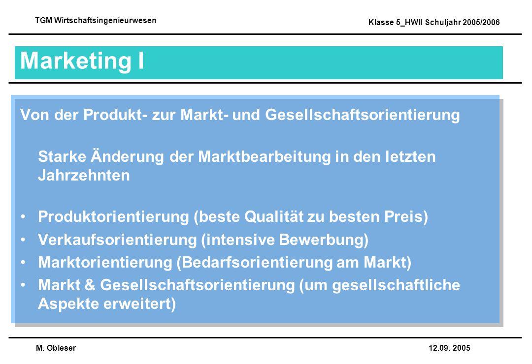 12.09. 2005 TGM Wirtschaftsingenieurwesen Klasse 5_HWII Schuljahr 2005/2006 Marketing I Von der Produkt- zur Markt- und Gesellschaftsorientierung Star