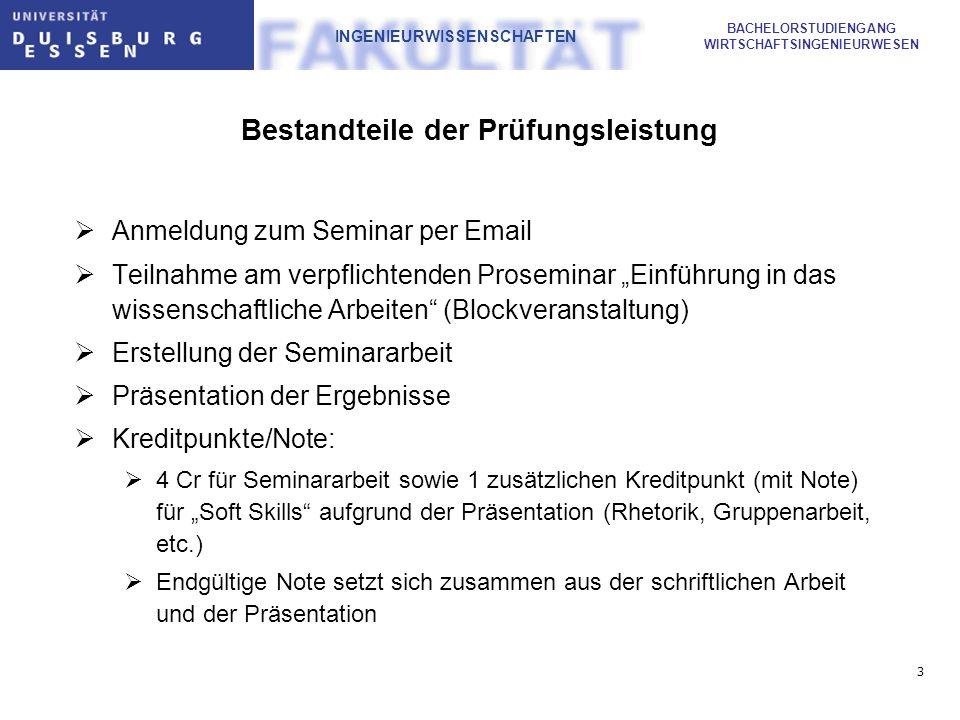 4 BACHELORSTUDIENGANG WIRTSCHAFTSINGENIEURWESEN INGENIEURWISSENSCHAFTEN Ablauf und Fristen (Personalmanagement, Jörges-Süß) Anmeldung zum Seminar per Email bis einschließlich Montag, 19.04.09 bei mir (katharina.joerges-suess@uni-due.de)katharina.joerges-suess@uni-due.de Themenvergabe: Ende April; Bearbeitungszeit: 4-5 Wochen 5.