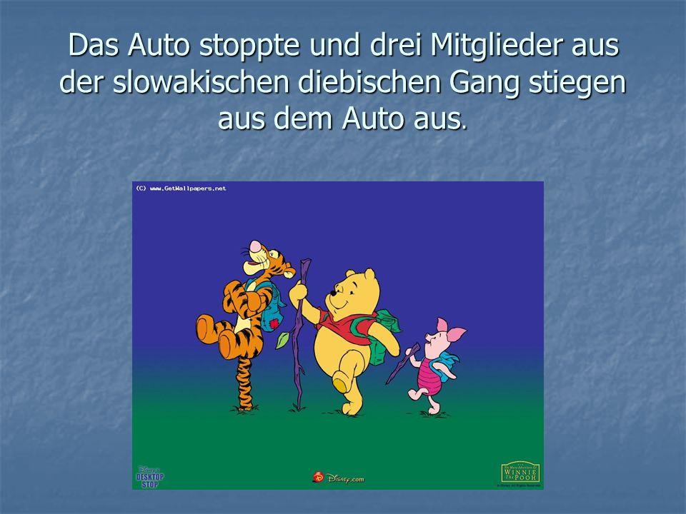 Das Auto stoppte und drei Mitglieder aus der slowakischen diebischen Gang stiegen aus dem Auto aus.