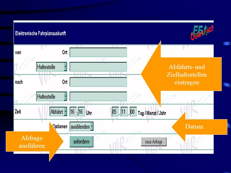 Abfahrts- und Zielhaltestellen eintragen Datum Abfrage ausführen