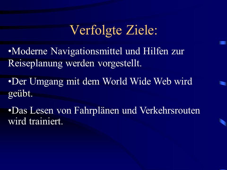 Benötigte Vorkenntnisse: Kenntnisse im Kartenlesen Erfahrung im Umgang mit dem Internet Kenntnisse über die besondere Lage Vorarlbergs in Österreich und in den Alpen Eventuell touristisches Vorwissen