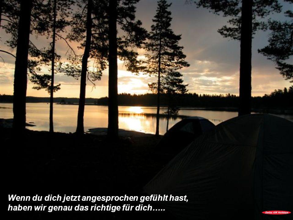 Free-Spirit Kanutour jeweils im Juli und August in Dalsland / Schweden NB: Falls Sie 6 und mehr Personen sind: VIP-Tour exklusiv.