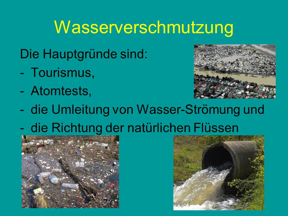 Chemikalien verschmutzen: den Bodenden Boden die Gewässerdie Gewässer die Luftdie Luft und schaden unserer Gesundheit